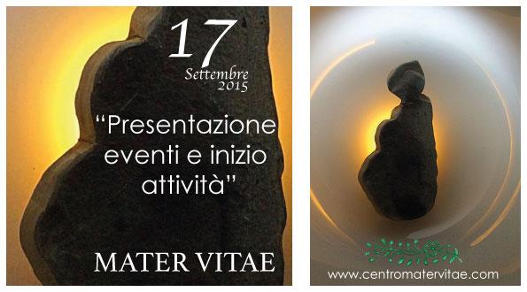 Presentazione attività 17 settembre 2015 Mater Vitae